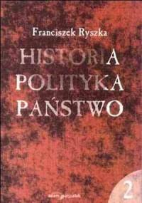 Historia. Polityka. Państwo. Tom 2 - okładka książki