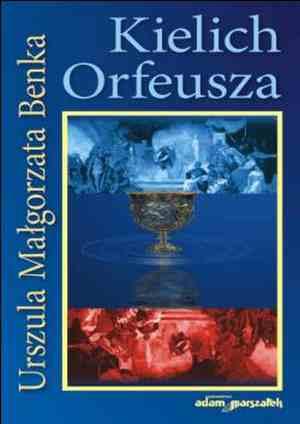 Kielich Orfeusza - okładka książki