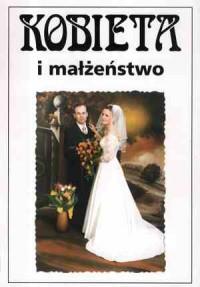 okładka książki - Kobieta i małżeństwo. Społeczno-kulturowe