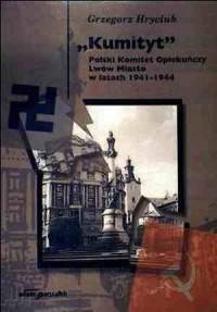 Kumityt. Polski Komitet Opiekuńczy. - okładka książki