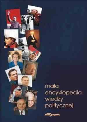 Mała encyklopedia wiedzy politycznej - okładka książki