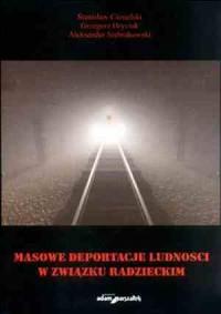 Masowe deportacje ludności w Związku - okładka książki