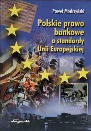 Polskie prawo bankowe a standardy - okładka książki
