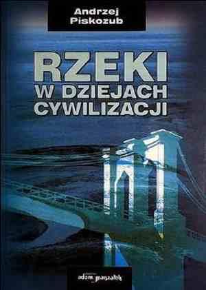 Rzeki w dziejach cywilizacji - okładka książki