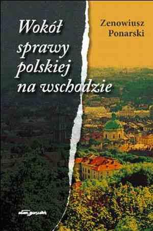 Wokół sprawy polskiej na Wschodzie - okładka książki