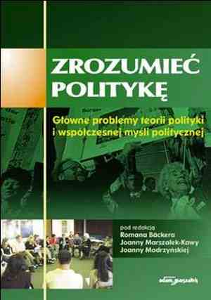Zrozumieć politykę. Główne problemy - okładka książki