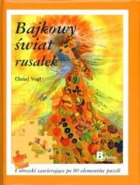 Bajkowy świat rusałek - puzzle - okładka książki