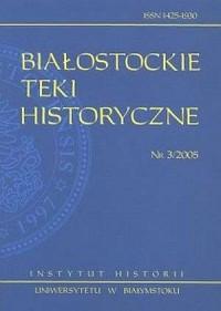 Białostockie Teki Historyczne nr 3/2005 - okładka książki