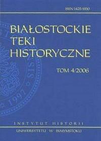 Białostockie Teki Historyczne nr 4/2006 - okładka książki