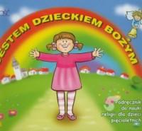 Jestem dzieckiem Bożym. 5-latki. - okładka podręcznika