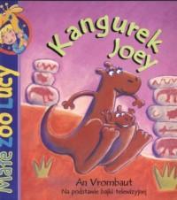 Małe Zoo Lucy. Kangurek Joey - okładka książki