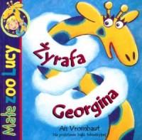 Małe Zoo Lucy. Żyrafa Georgina - okładka książki