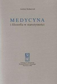 Medycyna i filozofia w starożytności - okładka książki
