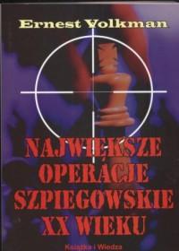 Największe operacje szpiegowskie XX wieku - okładka książki
