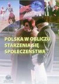 Polska w obliczu starzenia się społeczeństwa - okładka książki