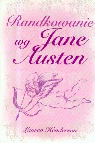 Randkowanie wg Jane Austen - okładka książki