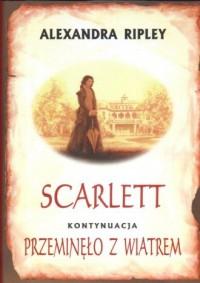 Scarlett. Kontynuacja Przeminęło z Wiatrem - okładka książki