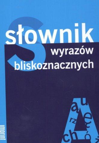 Słownik wyrazów bliskoznacznych - okładka książki