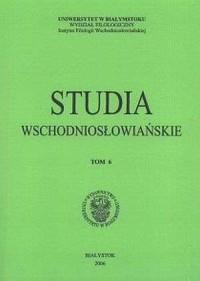 Studia wschodniosłowiańskie. Tom 6 (2006) - okładka książki