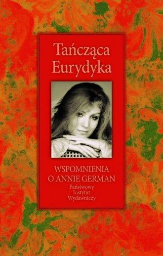 Tańcząca Eurydyka. Wspomnienia - okładka książki