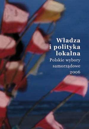 Władza i polityka lokalna. Polskie - okładka książki