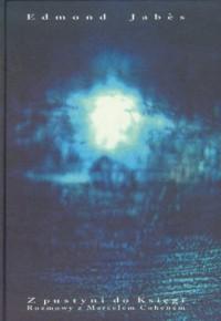 Z pustyni do księgi. Rozmowy z Marcelem Cohenem - okładka książki