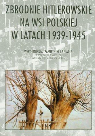 Zbrodnie hitlerowskie na wsi polskiej - okładka książki