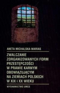 Zwalczanie zorganizowanych form - okładka książki