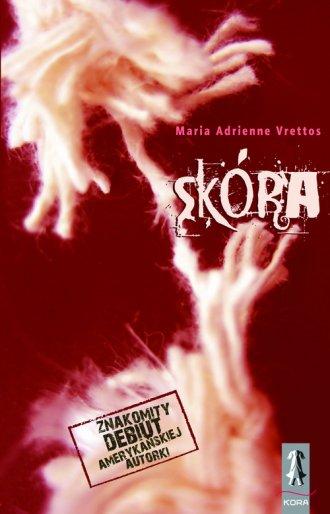 """""""Skóra"""" - Adrienne Maria Vrettos - recenzja"""