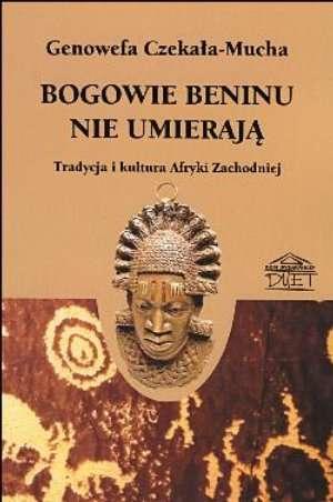 Bogowie Beninu nie umierają. Tradycja - okładka książki