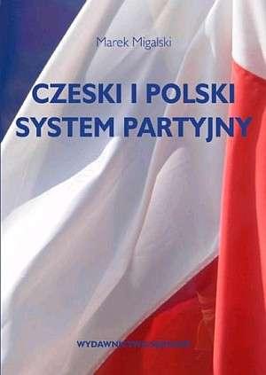 Czeski i polski system partyjny - okładka książki