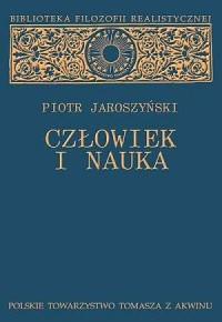 Człowiek i nauka. Biblioteka filozofii - okładka książki