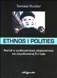 Ethnos i polities. Naród a społeczeństwo - okładka książki