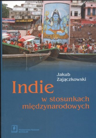 Indie w stosunkach międzynarodowych - okładka książki