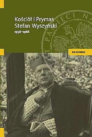 Kościół i prymas Stefan Wyszyński - okładka książki