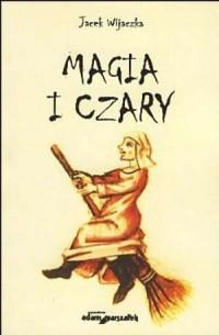 Magia i czary - okładka książki