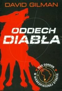 Niebezpieczna strefa. Oddech diabła/ Seria: Max Gordon w niebezpiecznej strefie - okładka książki