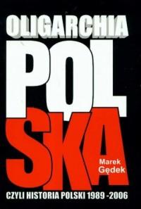 Oligarchia polska, czyli historia - okładka książki