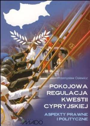 Pokojowa Regulacja Kwestii Cypryjskiej. - okładka książki