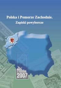 Polska i Pomorze Zachodnie. Zapiski powyborcze - okładka książki