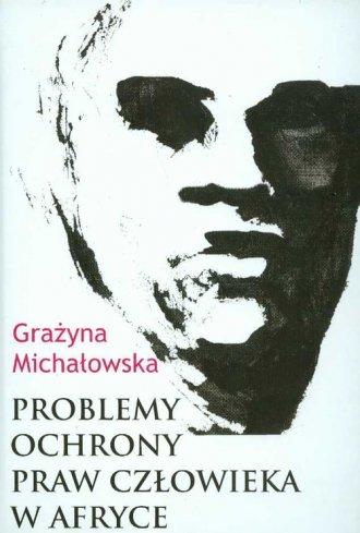 Problemy ochrony praw człowieka - okładka książki