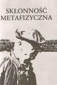 Skłonność metafizyczna - okładka książki