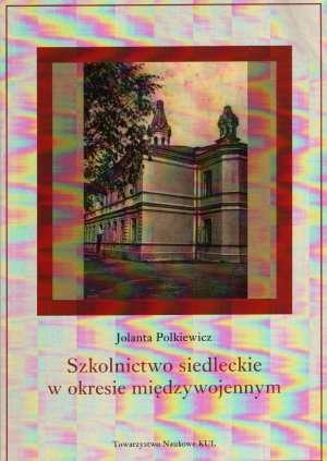 Szkolnictwo siedleckie w okresie - okładka książki