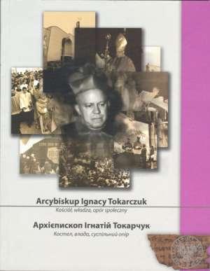 Arcybiskup Ignacy Tokarczuk. Kościół, - okładka książki