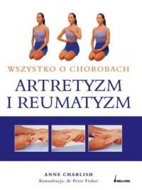 Artretyzm i reumatyzm. Wszystko o chorobach - okładka książki