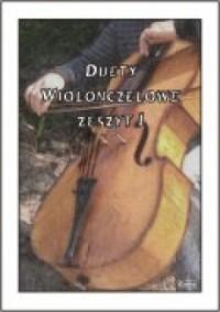 Duety na Wiolonczele. Zeszyt 1 - okładka książki
