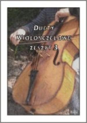 Duety na Wiolonczele. Zeszyt 3 - okładka książki