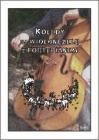 Kolędy na wiolonczelę z fortepianem - okładka książki