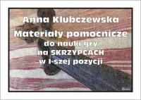 Materiały pomocnicze do nauki gry na skrzypcach w I-szej pozycji (na skrzypce) - okładka książki