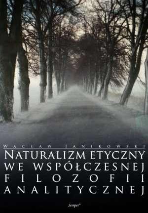 Naturalizm etyczny we współczesnej - okładka książki